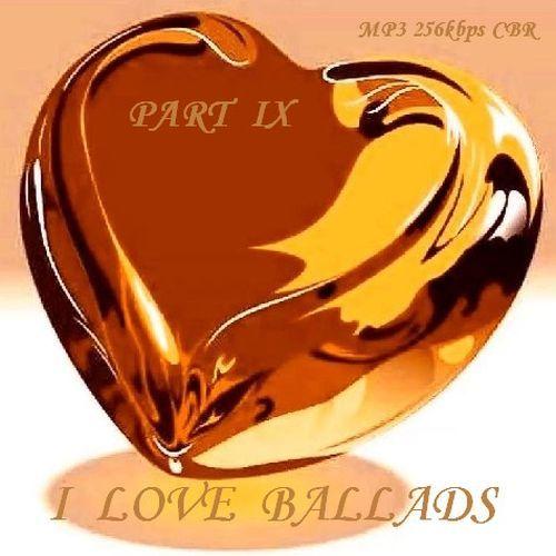 VA - I Love Ballads - Part IX (2016)